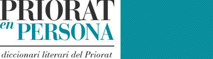Priorat en persona: diccionari literari del Priorat